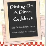 Dining On A Dime Cookbook Review and Giveaway