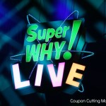 "Super WHY! Live ""You've Got the Power"" Show Review"