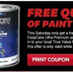 True Value – FREE Quart of Paint