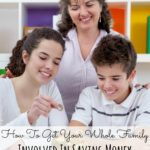 How To Get Your Whole Family Involved In Saving Money