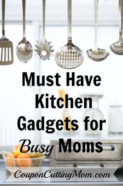 Must Have Kitchen Gadgets For Busy Moms