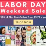 Labor Day Weekend Sale on 100's of Magazine Titles