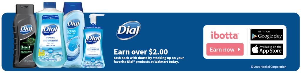Buy Dial Products at Walmart and Earn Money With Ibotta